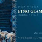 """Modna revija """"Etno glamur"""""""