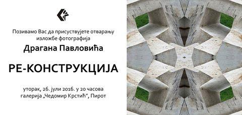 """Photo of Izložba """"Re-konstrukcija"""" Dragana Pavlovića"""