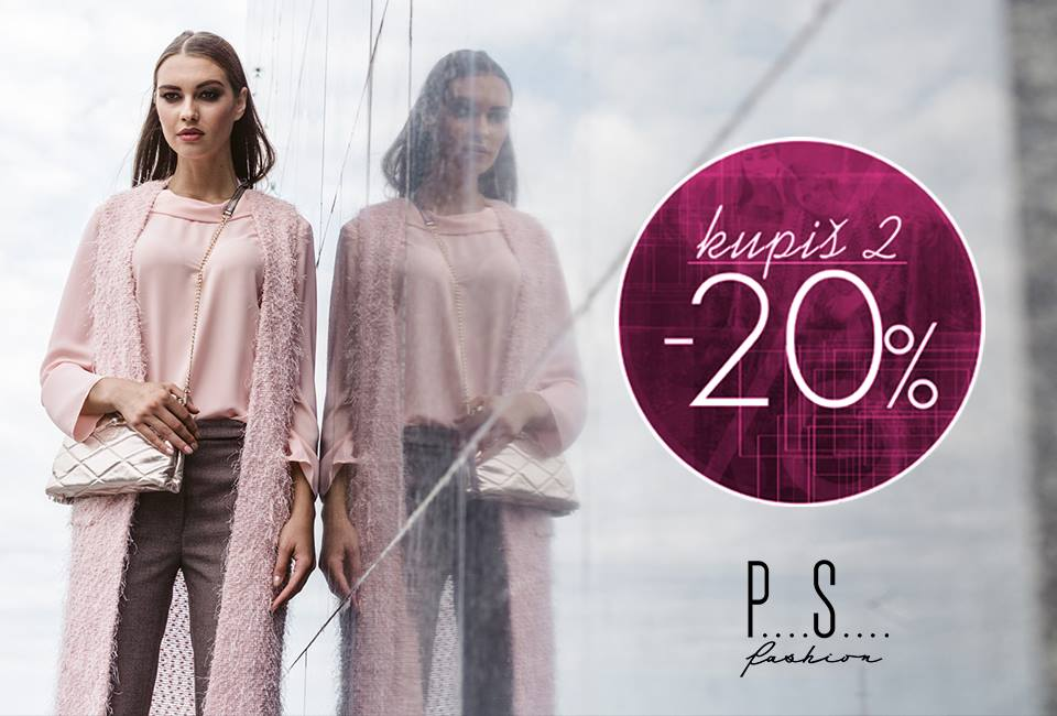 Photo of PS Fashion: Velika AKCIJA do 10. oktobra – 20 posto popusta za dva i više kupljena artikla