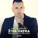 """Premijera hita Martina Nedeljkovića """"Živa vatra"""""""