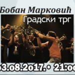 Trubački spektakl u Pirotu - koncert Orkestra Bobana Markovića