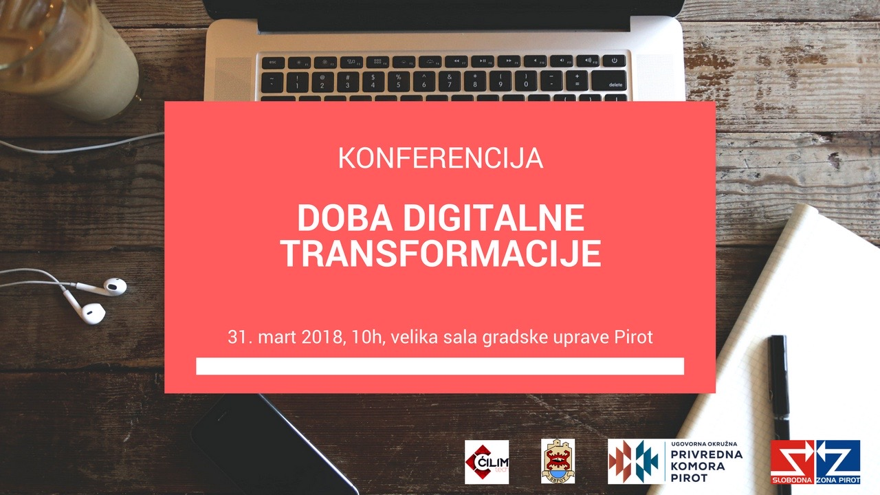 "Photo of Konferencija ""Doba digitalne transformacije"" u Pirotu"