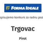 POSAO: Forma ideale traži trgovce, poslovođe i druge profile za rad u Pirotu