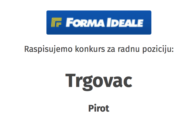 Photo of POSAO: Forma ideale traži trgovce, poslovođe i druge profile za rad u Pirotu