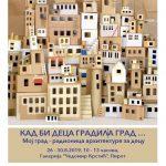 Kad bi deca gradila grad- likovna radionica u okviru Pirotskog kulturnog leta