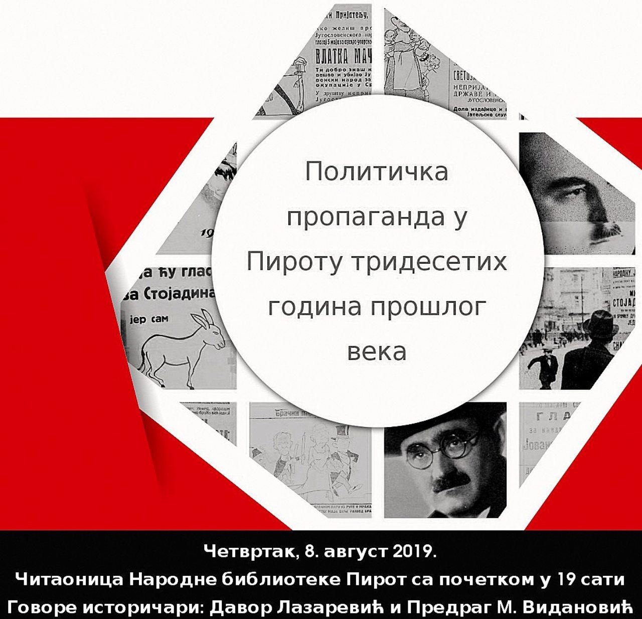 """Photo of Predavanje – """"Politička propaganda u Pirotu, tridesetih godina prošlog veka"""""""