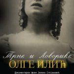 """Projekcija istorijsko-dokumentarnog filma """"Trnje i lovorike Olge Ilić"""""""