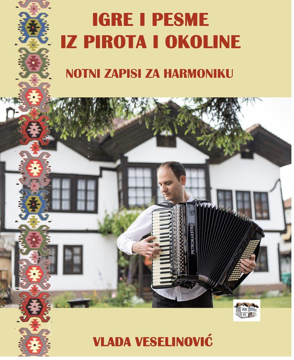 Photo of Igre i pesme iz Pirota i okoline – knjiga Vlade Veselinovića izašla iz štampe u izdanju Muzeja Ponišavlja