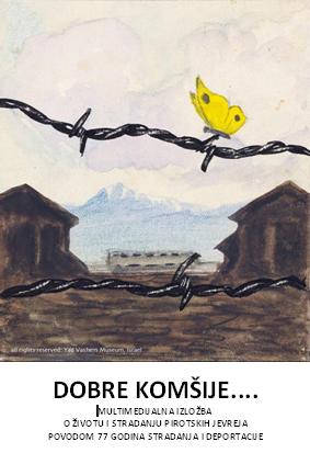 """Photo of Multimedijalna izložba o životu i stradanju pirotskih Jevreja – """"Dobre komšije…"""""""