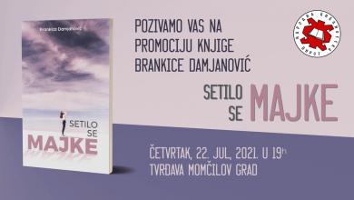 """Photo of VEČERAS: Promocija knjige """"Setilo se majke"""", autorke Brankice Damjanović u tvrđavi Momčilov grad"""
